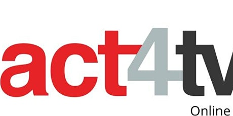 Second Intake-Introduction to act4tv Online -  Block 2 Wk 4(2:2-4) tickets
