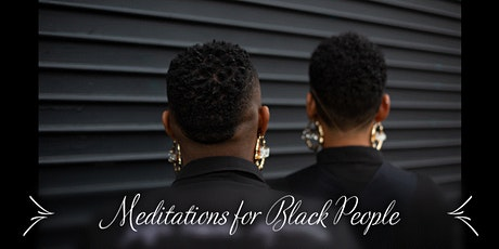Meditations for Black People tickets
