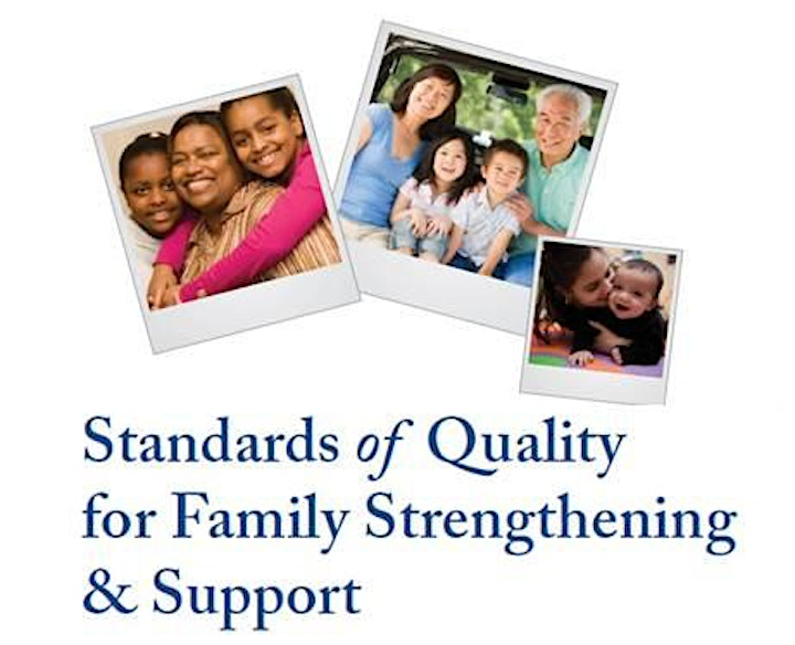 An Overview of the Standards of Quality for Family Strengthening & Support image