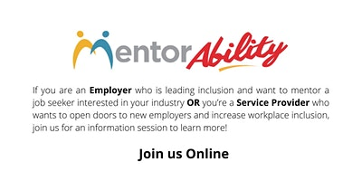 MentorAbility  Information Session for Employers and Service Providers