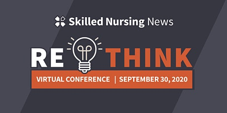 Skilled Nursing News RETHINK 2020 tickets
