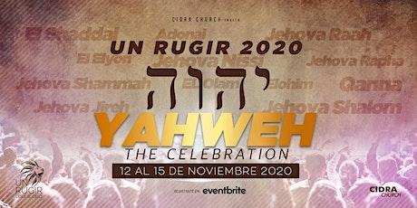 Un RUGIR 2020 / YAHWEH tickets
