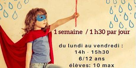 STAGE DE THÉÂTRE 6/12 ans  I  Du lundi au Vendredi 14h-15h30 billets