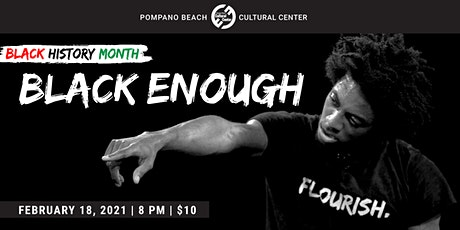 Black Enough – Flourish (One Man Show) tickets