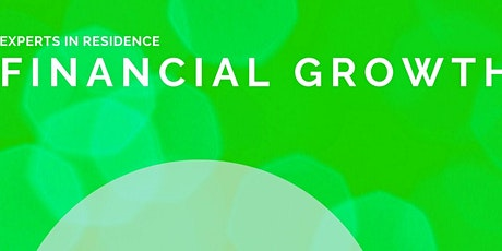 Experts in Residence: Financial Growth | Solid Financial Forecasting tickets