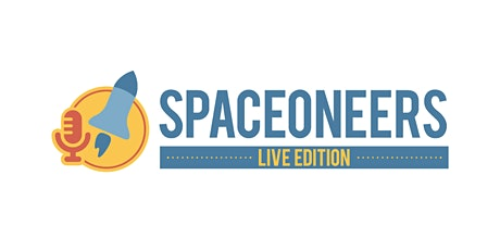 Spaceoneers LIVE #2 tickets
