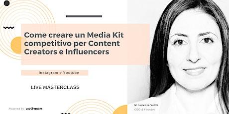 Come creare un Media Kit per Influencers e Content Creators (Napoli) biglietti