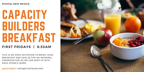 First Friday Capacity Builders Breakfast tickets