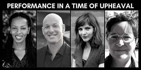 Panel: Performance in a Time of Upheaval tickets