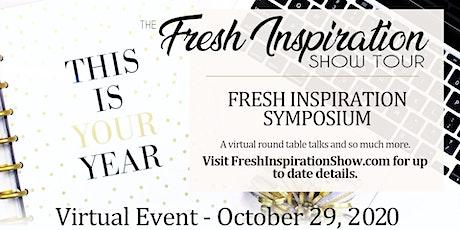 Fresh Inspiration Tour Symposium - 10/29/2020 Tickets
