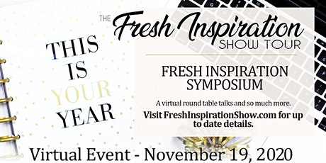 Fresh Inspiration Tour Symposium - 11/19/2020 Tickets