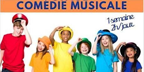 STAGE COMÉDIE MUSICALE 6/9ans  I  Du lundi au Vendredi 15h30-17h30 billets