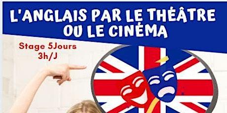 STAGE : L'ANGLAIS PAR LE THÉÂTRE  OU LE CINÉMA billets