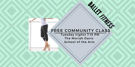 Ballet FITNESS!! - Free Community Class on Tuesdays tickets
