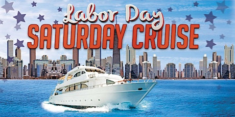 Labor Day Saturday Cruise on September 5th tickets