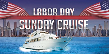 Labor Day Sunday Cruise on September 6th tickets