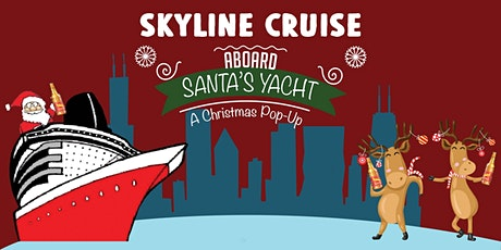 Skyline Cruise Aboard Santa's Yacht on December 12th tickets