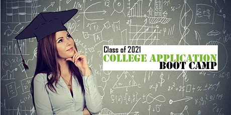 College Application Boot-Camp for Rising Seniors:  Class of 2021 tickets