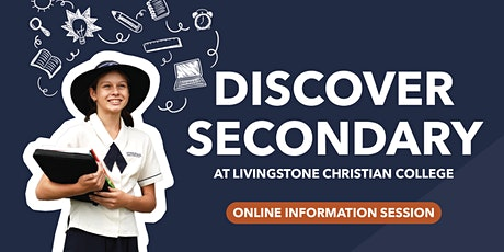 Discover Secondary at Livingstone Christian College (ONLINE) tickets