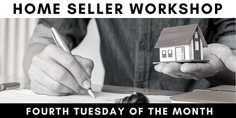 Home Seller Workshop - FREE and ONLINE tickets