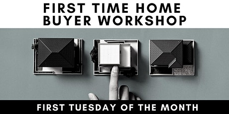 Buying Your First Home - Free Workshop billets