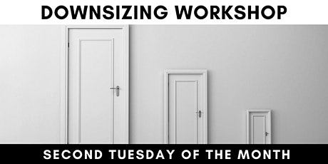 Downsizing Home Seller Workshop - FREE and ONLINE tickets