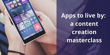 Social Media Apps to live by: a content creation masterclass tickets