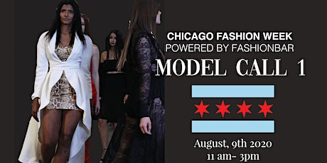 Model Call # 1  for  Chicago Fashion Week powered by FBC tickets