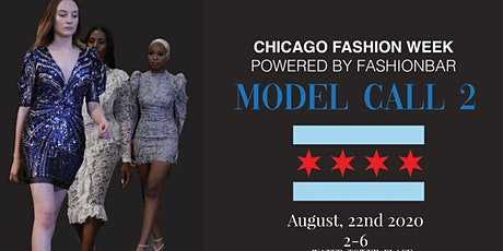 Model Call # 2  for  Chicago Fashion Week powered by FBC tickets