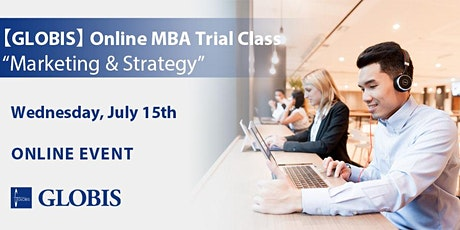 "2020/07/15 ""Marketing & Strategy"" Online MBA Trial Class tickets"