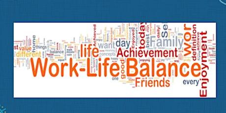 Work-life Balance and Stress Management tickets