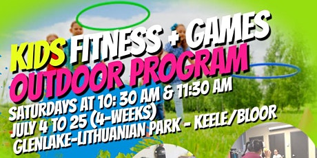 Kid's Fitness & Games Outdoor Program - Keele/Bloor (High Park) tickets