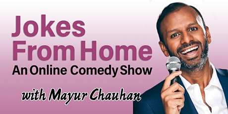 Jokes From Home with Mayur Chauhan tickets
