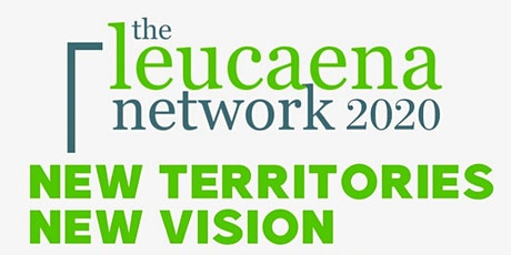 The Leucaena Network 2020 Conference - New Territories New Vision tickets
