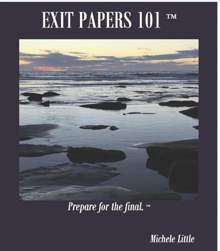 Beautiful Dying LLC Presents EXIT PAPERS 101™ Webinar  Series image