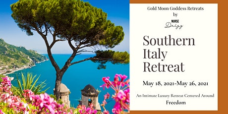Gold Moon Retreats: Southern Italy tickets