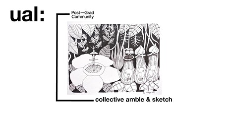 Open Call for participants: Collective amble and sketch tickets
