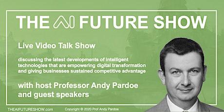 The AI Future Show with Professor Andy Pardoe tickets