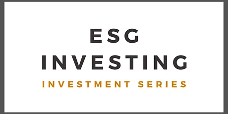 ESG Investing - Creating Responsible & Sustainable Investment tickets