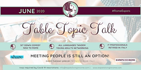EXPATS TABLE TOPIC TALK (TESTACCIO) - EVERY TUESDAY tickets