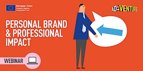 ONLINE ADVENTURE Workshop -Personal Brand & Professional Impact - Part 2 tickets