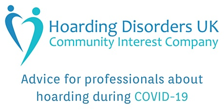 Advice for professionals about hoarding during COVID-19 tickets