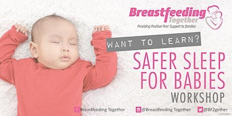 Safer Sleep for Babies Antenatal Workshop tickets