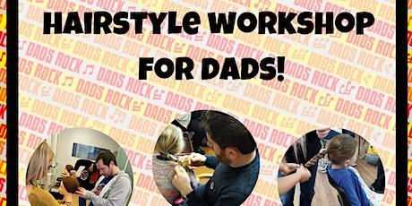 Dads Hairstyle Workshop - Online! tickets