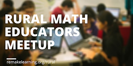 Rural Math Educators Meetup tickets