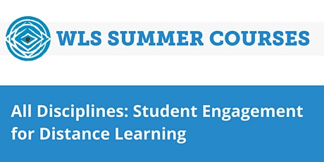 All Disciplines: Student Engagement for Distance Learning tickets