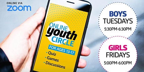 Online Youth Circlefor Ages 13-17 (BOYS - TUESDAYS, GIRLS - FRIDAYS) tickets
