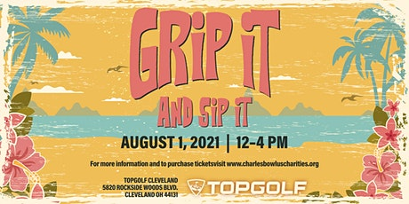 GRIP IT AND SIP IT tickets