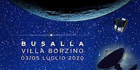Festival dello spazio - Sabato 4 luglio - Mattina biglietti