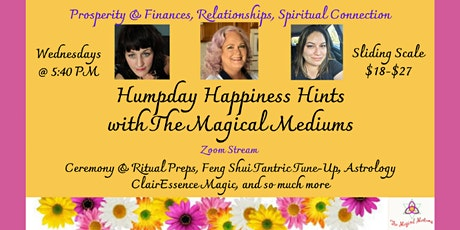 Humpday Happiness Hints with The Magical Mediums tickets